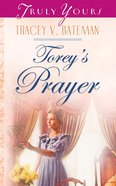 Torey's Prayer (#588 in Heartsong Series) eBook