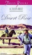Desert Rose (#08 in Heartsong Series)