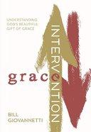 Grace Intervention Paperback