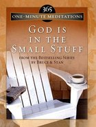 365 One-Minute Meditations From God is in the Small Stuff eBook