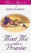 Meet Me With a Promise (#496 in Heartsong Series) eBook