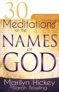 30 Meditations on the Names of God Paperback