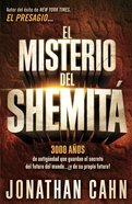 El Misterio Del Shemit (The Mystery Of The Shemitah) eBook