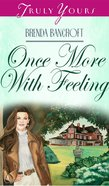 Once More With Feeling (#277 in Heartsong Series) eBook