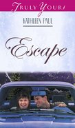 Escape (#334 in Heartsong Series) eBook