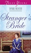 Stranger's Bride (#328 in Heartsong Series)