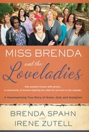Miss Brenda and the Love Ladies eBook
