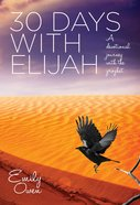 30 Days With Elijah eBook