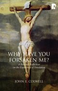 Why Have You Forsaken Me? eBook