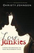 Love Junkies eBook