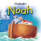 Noah (Tiny Readers Series) eBook
