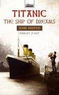 Torchbearers: John Harper, Titanic: The Ship of Dreams