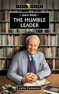 John Stott - the Humble Leader (Trail Blazers Series) eBook