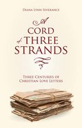 A Cord of Three Strands eBook