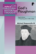 God's Ploughman (Studies In Christian History And Thought Series) eBook