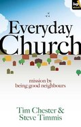 Everyday Church: Mission By Being Good Neighbours eBook