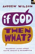 If God, Then What? eBook
