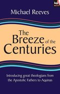 The Breeze of the Centuries eBook