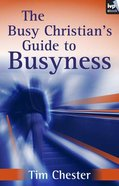 The Busy Christian's Guide to Busyness eBook