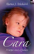 Cara: A Hope and a Future eBook