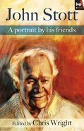 John Stott: A Portrait By His Friends eBook