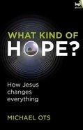 What Kind of Hope? eBook