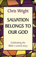 Salvation Belongs to Our God (Re-issue) eBook