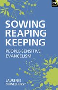 Sowing, Reaping, Keeping eBook