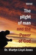 The Plight of Man and the Power of God eBook