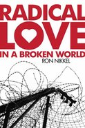 Radical Love in a Broken World eBook