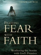 Fighting Fear With Faith eBook