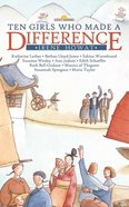Ten Girls Who Made a Difference (Lightkeepers Series) eBook
