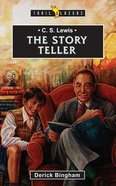 C S Lewis - the Story Teller (Trail Blazers Series) eBook
