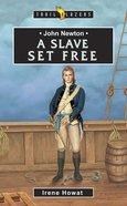 John Newton - a Slave Set Free (Trail Blazers Series)