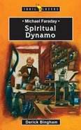 Michael Faraday - Spiritual Dynamo (Trail Blazers Series) eBook
