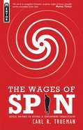 The Wages of Spin eBook