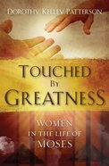 Touched By Greatness eBook