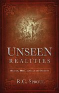 Unseen Realities: Heaven, Hell, Angels and Demons eBook