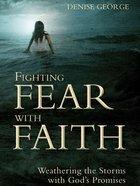 Fighting Fear With Faith eBook