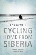 Cycling Home From Siberia eBook