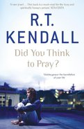 Did You Think to Pray? eBook