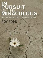 In Pursuit of the Miraculous eBook