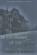 In the Manor of the Ghost eBook