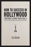 How to Succeed in Hollywood eBook