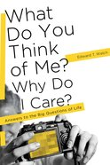 What Do You Think of Me? Why Do I Care? eBook