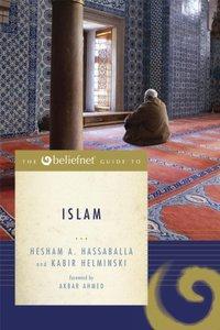 The Beliefnet Guide to Islam (Beliefnet Guides Series)