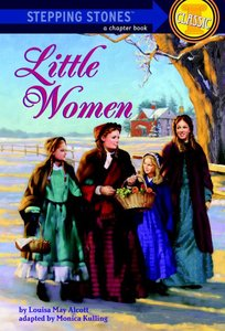 Little Women (Stepping Stones Classic Series)