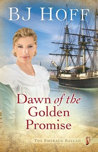 Dawn of the Golden Promise (#05 in Emerald Ballad Series)