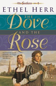 The Dove and the Rose (#01 in Seekers Series)