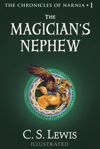 The Narnia #01: Magicians Nephew (#01 in Chronicles Of Narnia Series)